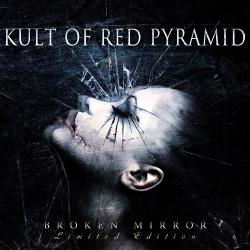 Kult Of Red Pyramid - Broken Mirror (2014)