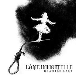 L'Âme Immortelle - Drahtseilakt (2014)