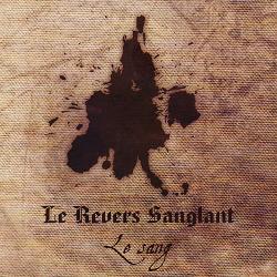 Le Revers Sanglant - Le Sang (2013)