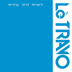 Lè Travo - Erring and Errant (2014)