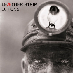 Leaether Strip - 16 Tons (2014)
