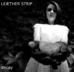 Leaether Strip - Decay EP (2014)