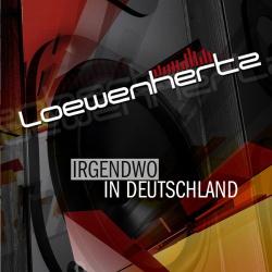 Loewenhertz - Irgendwo In Deutschland (2014)