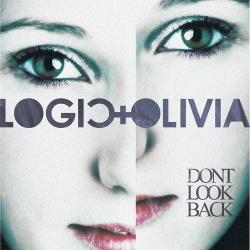 Logic & Olivia - Don't Look Back (2014)