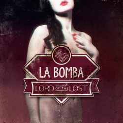 Lord Of The Lost - La Bomba (Single) (2014)