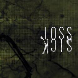 Loss - Sick (2014)
