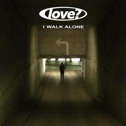 Love? - I Walk Alone (Single) (2014)