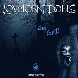 Lovelorn Dolls - The Thrill EP (2014)
