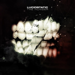 Lucidstatic - The Hunger (2014)