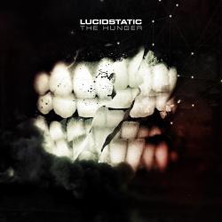 Lucidstatic - The Hunger (2014)
