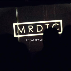 MRDTC - #3 (We Travel) (2014)