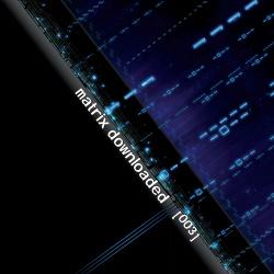 VA - Matrix Downloaded 003 (2014)