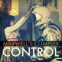 Maxwell's Complex - Control (2014)