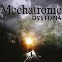 Mechatronic - Dystopia (2014)