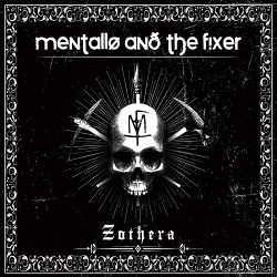Mentallo And The Fixer - Zothera (3CD Promo) (2014)