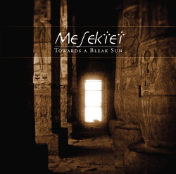 Mesektet - Towards A Bleak Sun (2014)