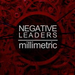 Millimetric - Negative Leaders (EP) (2014)
