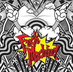 Mindless Self Indulgence - Fuck Machine (2014)