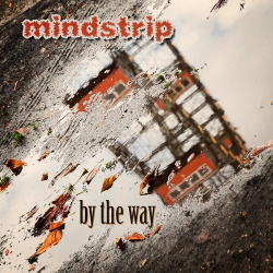 Mindstrip - By the Way (Single) (2014)