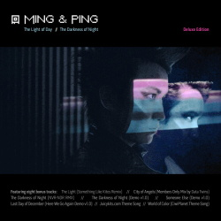 Ming & Ping - The Light Of Day / The Darkness Of Night (Deluxe Edition) (2014)