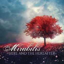 Mirabilis - Here And The Hereafter (2014)