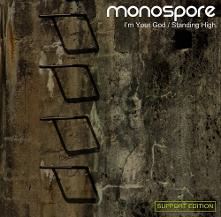 Monospore - I'm Your God / Standing High (EP) (2014)