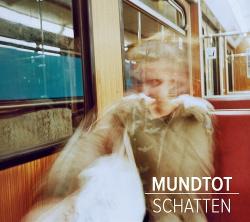Mundtot - Schatten (2014)