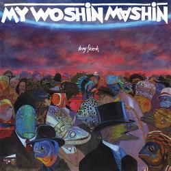 My Woshin Mashin - To My Friends (2014)