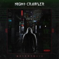 Nightcrawler - Metropolis (2014)