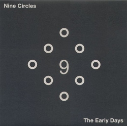 Nine Circles - The Early Days (2014)
