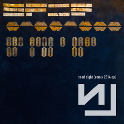 Nine Inch Nails - Seed Eight (Remix 2014 EP) (2014)