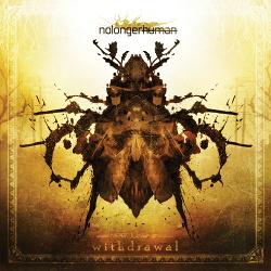 Nolongerhuman - Withdrawal (2014)
