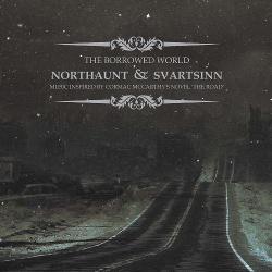 Northaunt & Svartsinn - The Borrowed World (2013)