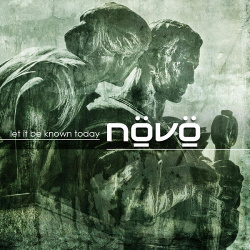Növö - Let It Be Known Today EP (2014)