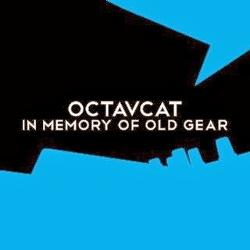 Octavcat - In Memory Of Old Gear (2014)