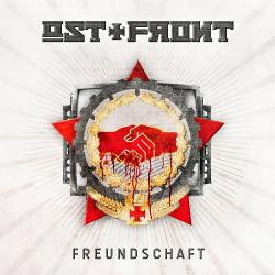 Ost+Front - Freundschaft (2014)