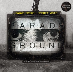 Parade Ground - Strange World (2014)