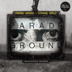 Parade Ground - Strange World (2014)