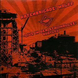 Patenbrigade Wolff - Live In Der Stalinallee (2014)