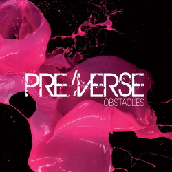 PreVerse - Obstacles (2014)