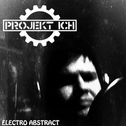 Projekt Ich - Electro Abstract (2014)