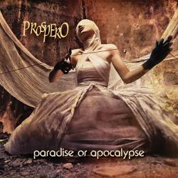 Prospero - Paradise or Apocalypse (2014)