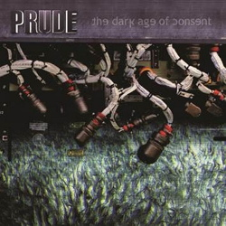 Prude - The Dark Age of Consent (2014)
