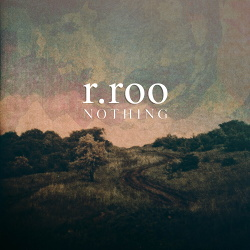 R.Roo - Nothing (2014)