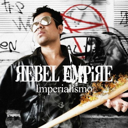 Rebel Empire - Imperialismo (2014)