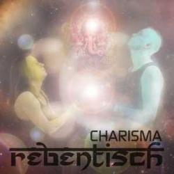 Rebentisch - Charisma (2014)
