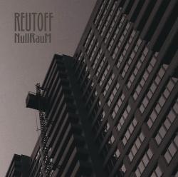 Reutoff - NullRauM (2014)
