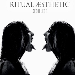 Ritual Aesthetic - Decollect (2014)