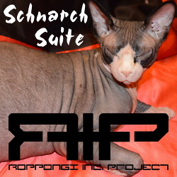 Roppongi Inc. Project - Schnarch Suite (EP) (2014)