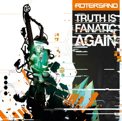 Rotersand - Truth Is Fanatic Again (2014)